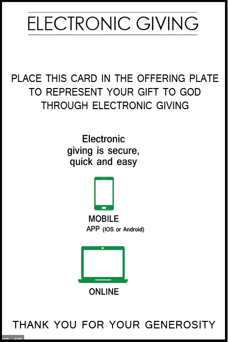 This is a pew card that churches can place in the pews so online donors can participate in giving with the offering plate. This card has a mobile device icon and a laptop icon. It has text on it like electronic giving and the directions on how to use it.