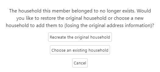 IconCMO church management software  restore archived record pop up message asking if you'd like to recreate the original household or choose an existing household