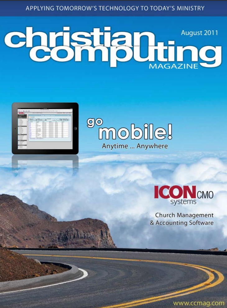 Shows the cover of the christian computing magazine with our logo and graphics emphasizing mobile technology.