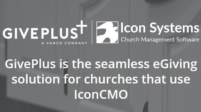 IconCMO integrates seamlessly with Give Plus, a Vanco company and ELCA preferred Vendor